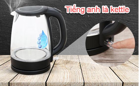 ấm đun nước siêu tốc english