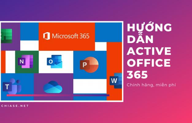 Hướng dẫn active office 365